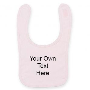 Personalised Babies Bib - Your Own Text